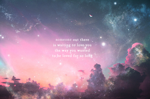 Someone-Out-There-Is-Waiting-To-Love-You